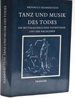9783772014604: Tanz und Musik des Todes: Die mittelalterlichen Totentänze und ihr Nachleben (German Edition)