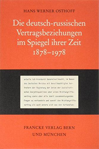 9783772014918: Die deutsch-russischen Vertragsbeziehungen im Spiegel ihrer Zeit: 1878-1978