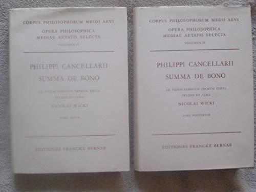 9783772015236: PHILIPPI CANCELLARII PARISIENSIS SUMMA DE BONO 2 VOLUMES