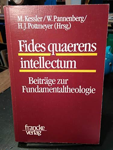 9783772019449: Fides quaerens intellectum: Beiträge zur Fundamentaltheologie