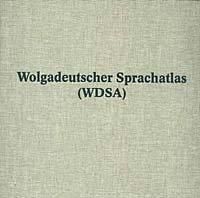 9783772019951: Wolgadeutscher Sprachatlas (WDSA): Aufgrund der von Georg Dinges 1925-1929 gesammelten Materialien