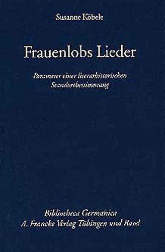 Frauenlobs Lieder: Susanne Köbele