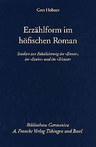 Erzählform im höfischen Roman: Gert Hübner
