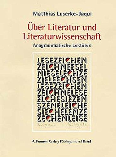 Über Literatur und Literaturwissenschaft: Matthias Luserke-Jaqui