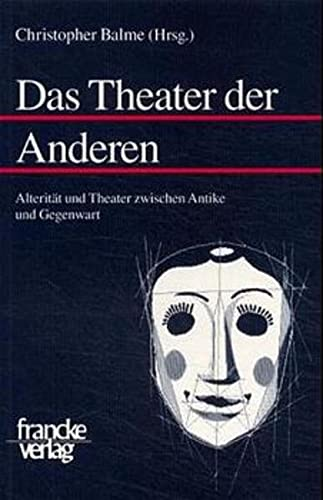 Das Theater der Anderen: Christopher Balme