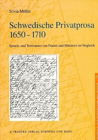 Schwedische Privatprosa 1650-1710: Silvia Müller