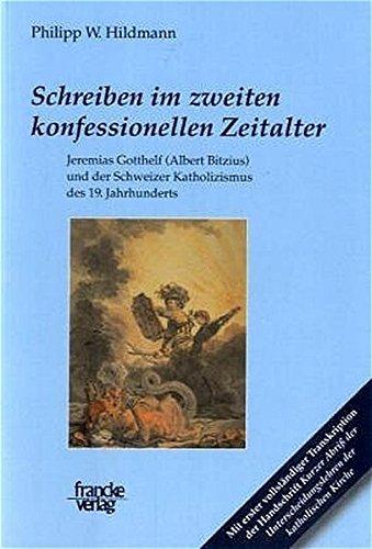 Schreiben im zweiten konfessionellen Zeitalter: Philipp W. Hildmann