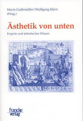 Ästhetik von unten: Marie Guthmüller