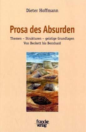 Prosa des Absurden: Dieter Hoffmann