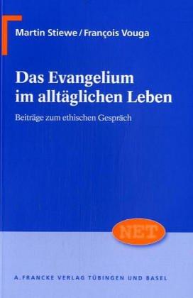 Das Evangelium im alltäglichen Leben: Martin Stiewe