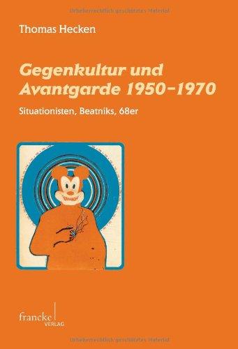 9783772081576: Gegenkultur und Avantgarde 1950-1970