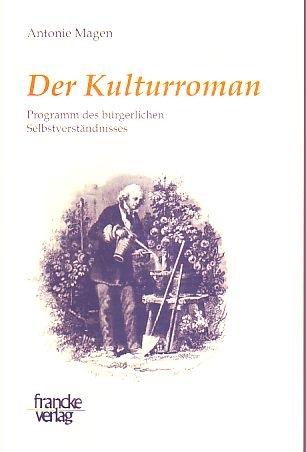 Der Kulturroman: Antonie Magen