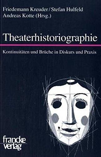 Theaterhistoriographie: Stefan Hulfeld