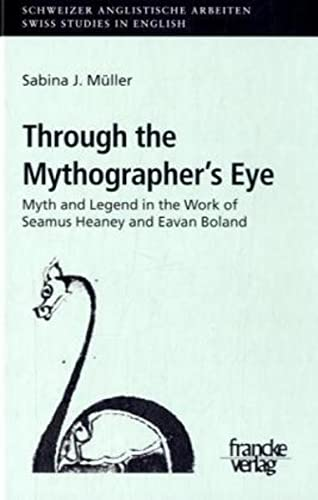 Through the Mythographer's Eye: Sabina J. Müller
