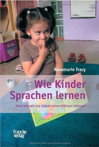9783772082245: Wie Kinder Sprachen lernen