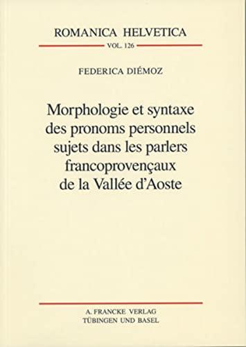 Morphologie et syntaxe des pronoms personnels sujets.: Federica Diémoz