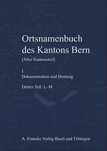 OrtsNamenbuch des Kantons Bern: Thomas Franz Schneider