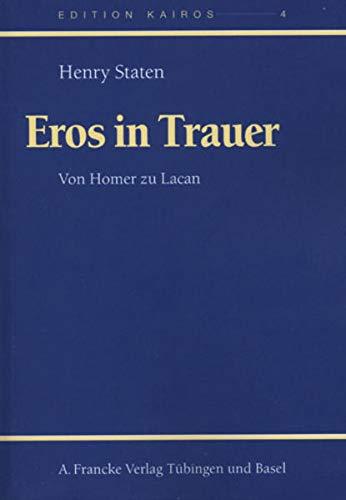 9783772082696: Eros in Mourning/Eros in Trauer: Von Homer zu Lacan