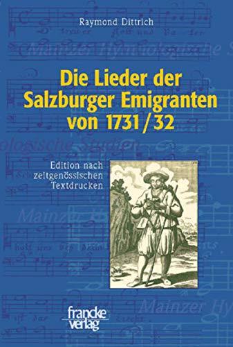 9783772082894: Die Lieder der Salzburger Emigranten von 1731/32