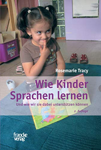 9783772083068: Wie Kinder Sprachen lernen