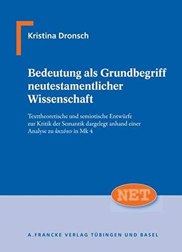 Bedeutung als Grundbegriff neutestamentlicher Wissenschaft: Kristina Dronsch