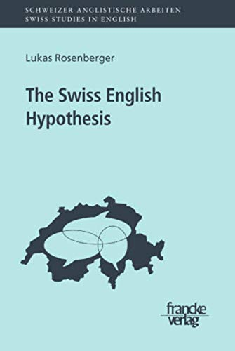 The Swiss English Hypothesis: Lukas Rosenberger