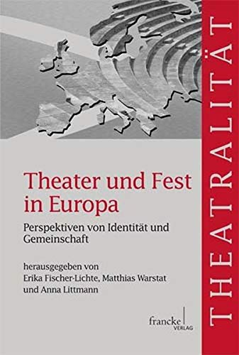 9783772083556: Theater und Fest in Europa