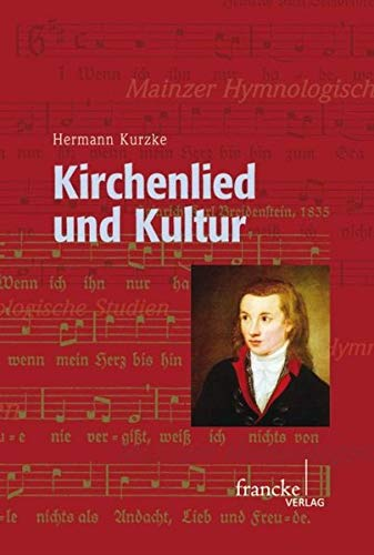 Kirchenlied und Kultur: Herman Kurzke
