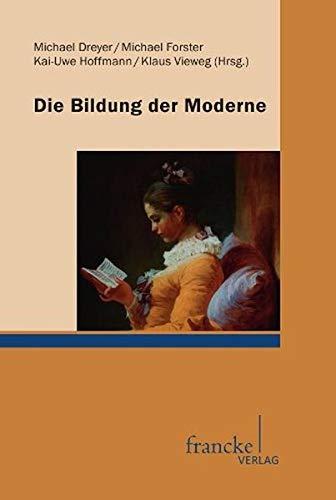 Die Bildung der Moderne: Michael Dreyer