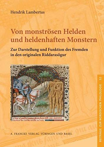 Von monströsen Helden und heldenhaften Monstern: Henrik Lambertus