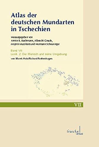 9783772085079: Atlas der deutschen Mundarten in Tschechien 07: Lexik 2: Der Mensch und seine Umgebung