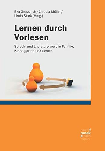 9783772085543: Lernen durch Vorlesen: Sprach- und Literaturerwerb in Familie, Kindergarten und Schule