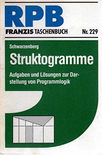 9783772322914: Struktogramme. Aufgaben und Lösungen zur Darstellung von Programmlogik.