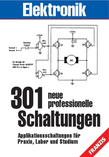 9783772340352: 301 neue professionelle Schaltungen. Applikationsschaltungen für Praxis, Labor und Studium
