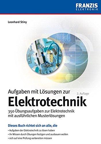 9783772340468: Aufgaben mit Lösungen zur Elektrotechnik