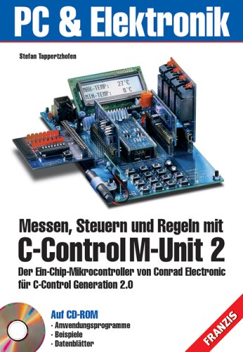 9783772341656: Messen, Steuern und Regeln mit C-Control M-Unit 2, m. CD-ROM