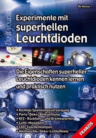 9783772342080: Experimente mit superhellen Leuchtdioden.