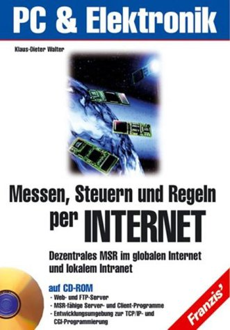 9783772342806: Messen, Steuern, Regeln per Internet, m. CD-ROM