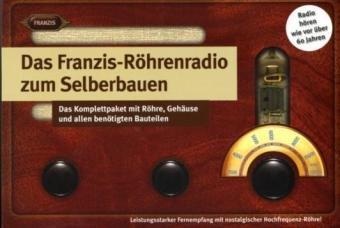 9783772346705: Franzis Verlag 4670 Tube Radio Construction Kit