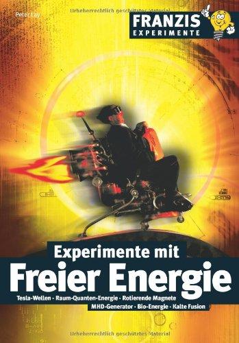 9783772354205: Experimente mit freier Energie