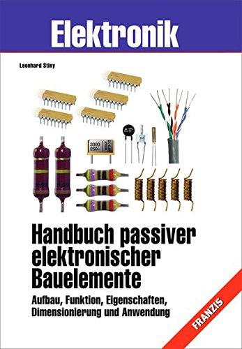 9783772354304: Handbuch passiver elektronischer Bauelemente