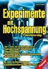 Experimente mit Hochspannung von Jochen Kronjäger (Autor): Jochen Kronjäger (Autor)