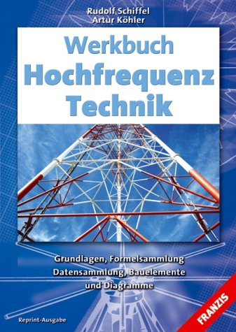 9783772355202: Werkbuch Hochfrequenz-Technik