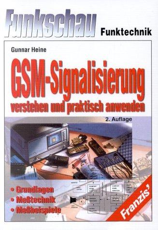 9783772357749: GSM-Signalisierung verstehen und praktisch anwenden