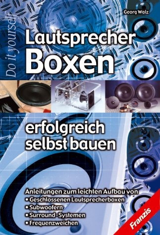 9783772358944: Lautsprecher- Boxen erfolgreich selbst bauen.