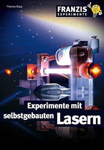 9783772359262: Experimente mit selbstgebauten Lasern