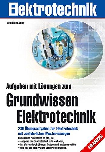 9783772359606: Aufgaben mit Lösungen zum Grundwissen Elektrotechnik