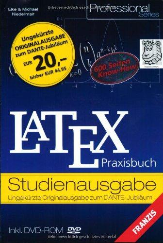 9783772361098: LaTeX. Praxisbuch. Studienausgabe. Ungekürzte Originalausgabe zum Dante-Jubiläum.