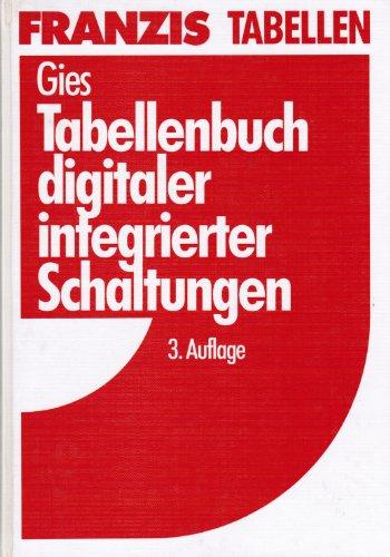 Tabellenbuch digitaler integrierter Schaltungen. 3 Auflage.: Gies, Johannes M�ller und Heinrich: