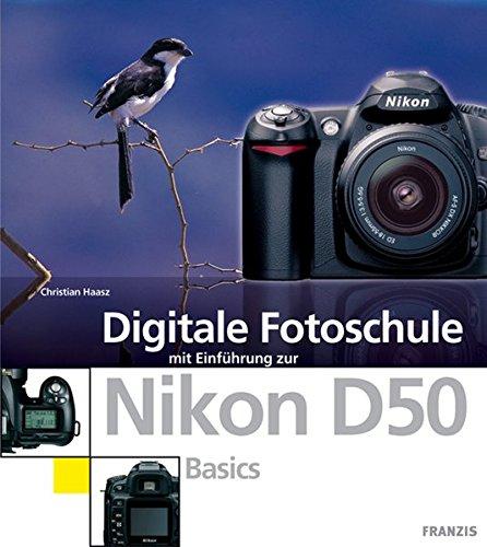 9783772365492: Digitale Fotoschule Nikon D50